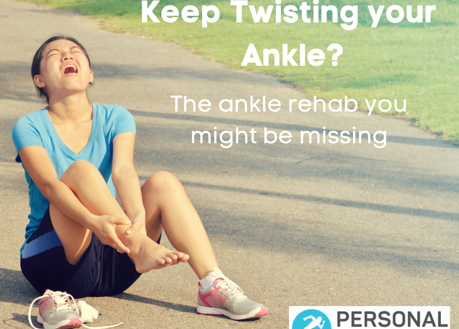 Keep twisting your ankle? The important rehab you may be missing.
