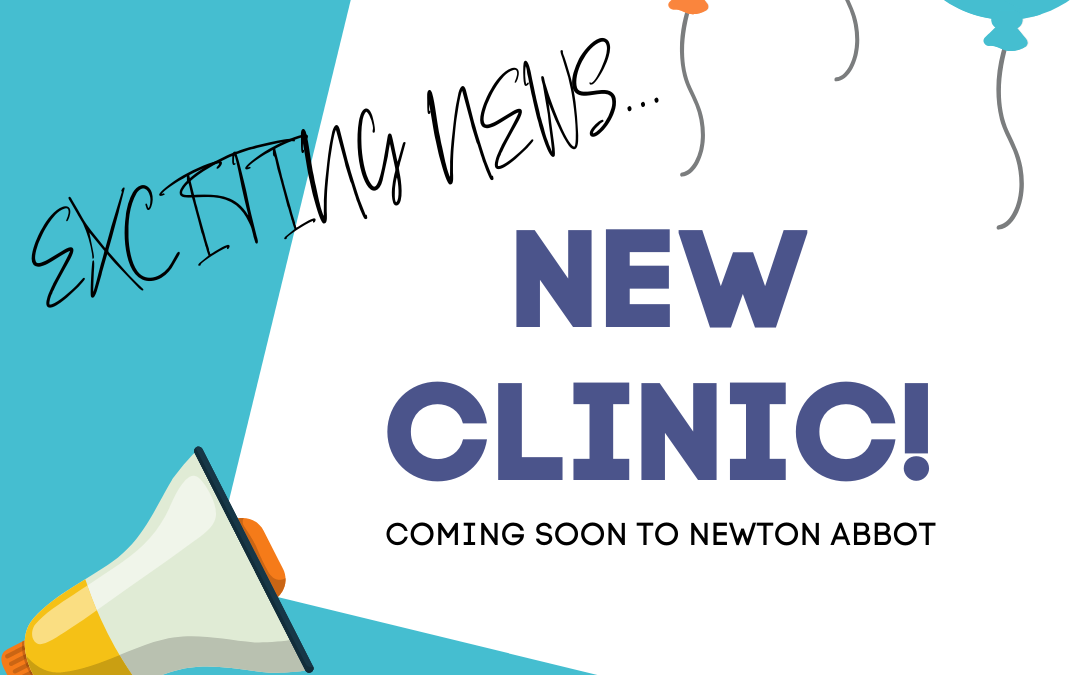 New clinic coming soon to Newton Abbot…